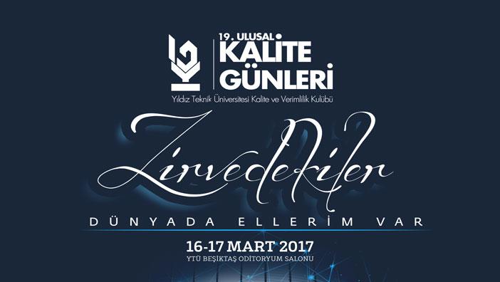 19. Ulusal Kalite Günleri, 16 Mart'ta Başlıyor!