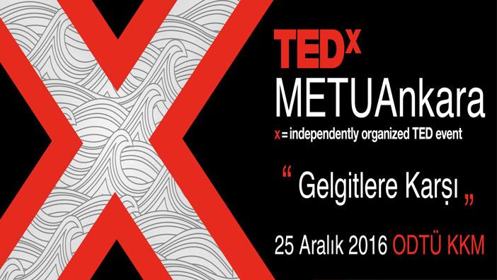 TEDxMETUAnkara 25 Aralık'ta Kapılarını Açıyor!